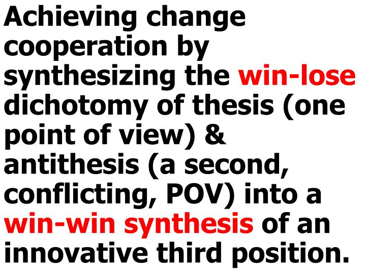 Achieving change cooperation by synthesizing the