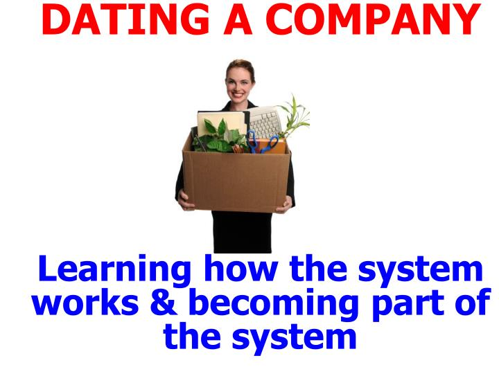 DATING A COMPANY