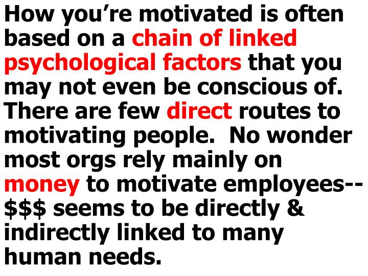 How you're motivated is often based on a