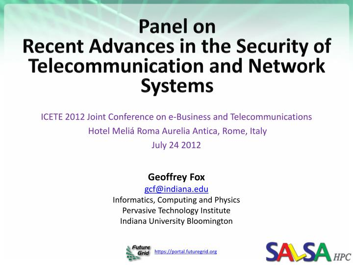 panel on recent advances in the security of telecommunication and network systems n.