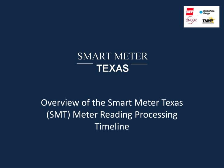 Overview of the smart meter texas smt meter reading processing timeline