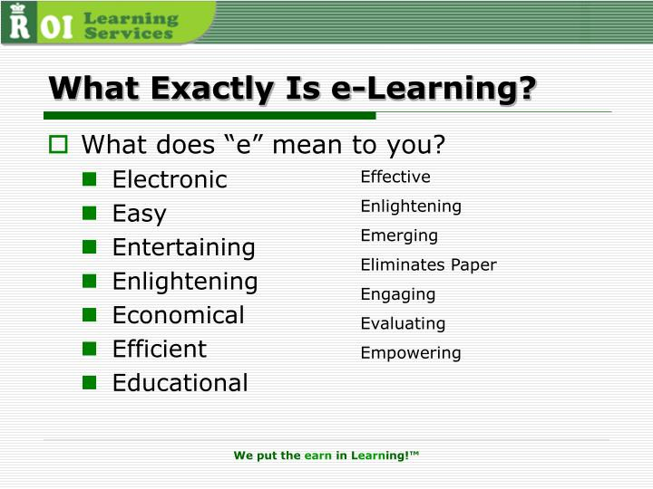 What exactly is e learning