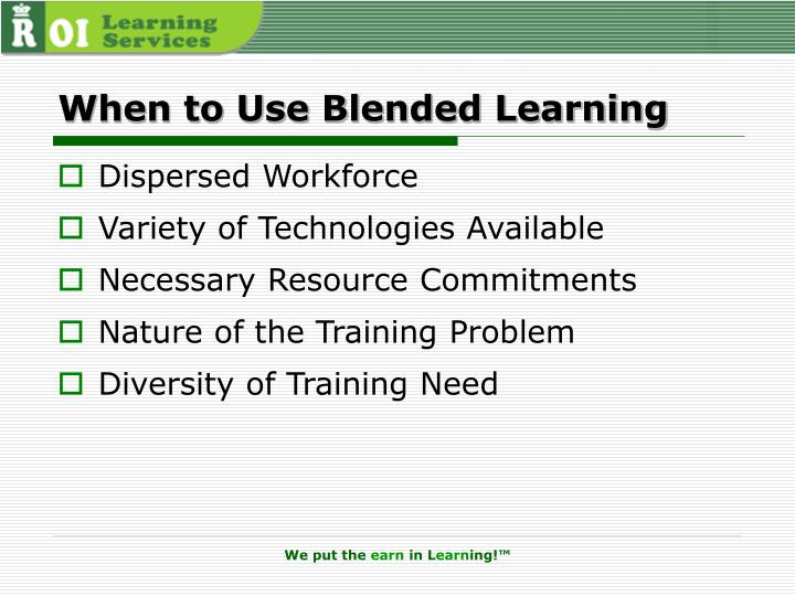 When to Use Blended Learning