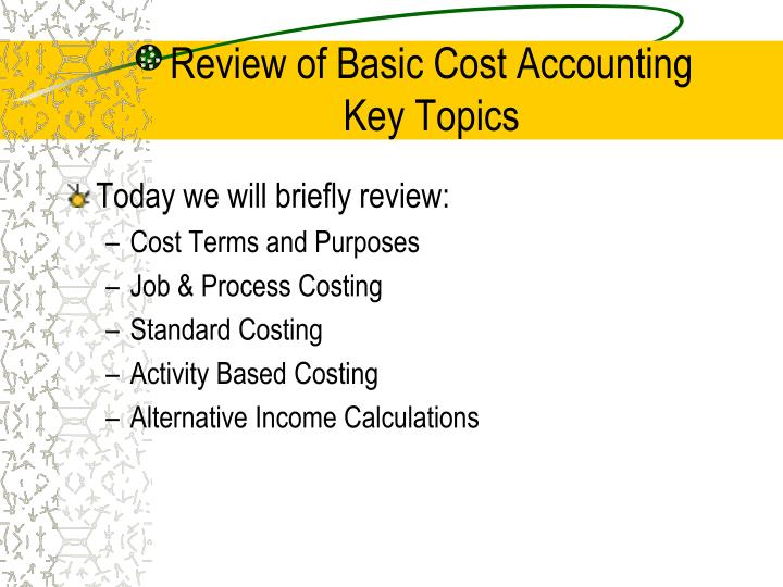 cost accounting terminologies purpose of cost How to prepare cs executive costing different terminologies used in cost accounting and the the meaning and purpose of cost and management accounting.