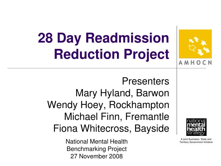 28 day readmission reduction project