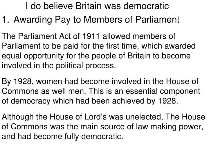 how democratic is britain essay Higher history- how was britain democratic brief notes on how britain was democratic (britain- 20 mark essay template) 35.