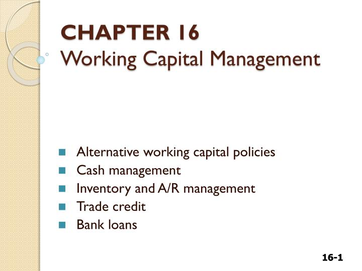 chapter 16 working capital management test Flash cards for bus-f 307 - working capital management with masson at indiana (iu).