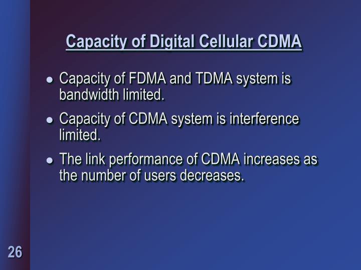 Capacity of Digital Cellular CDMA