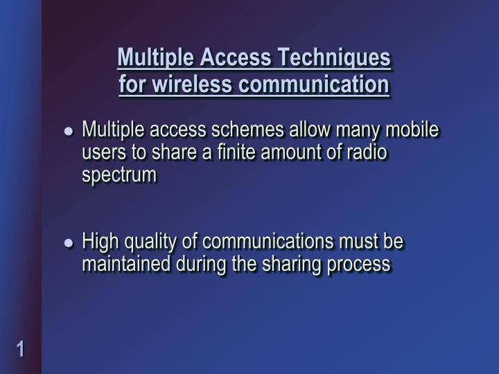 Multiple access techniques for w ireless c ommunication
