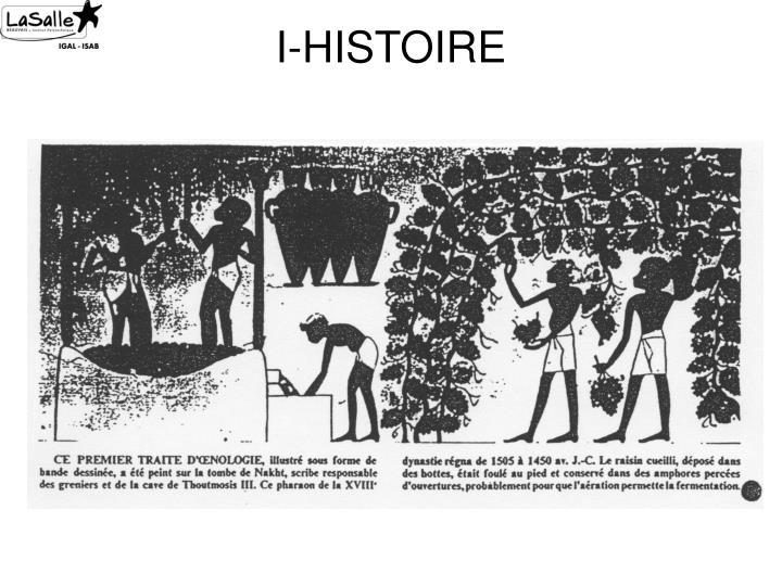 I-HISTOIRE