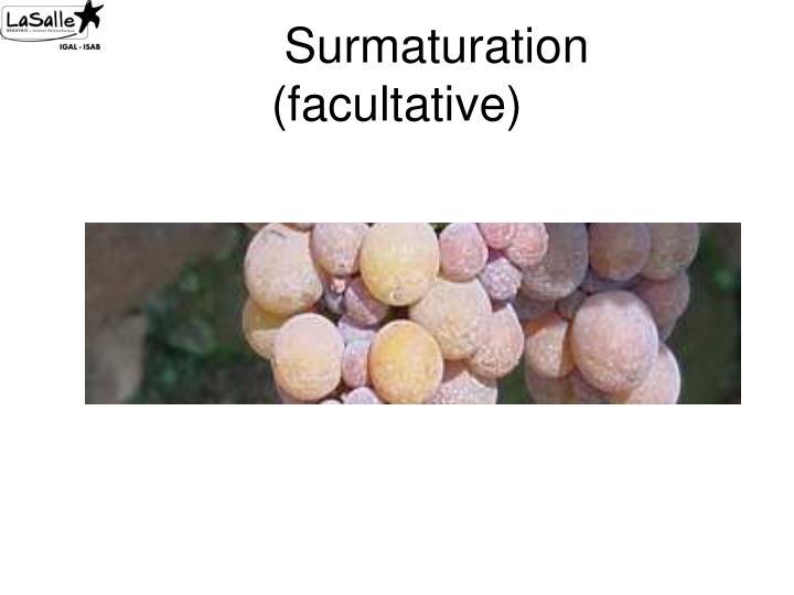 Surmaturation