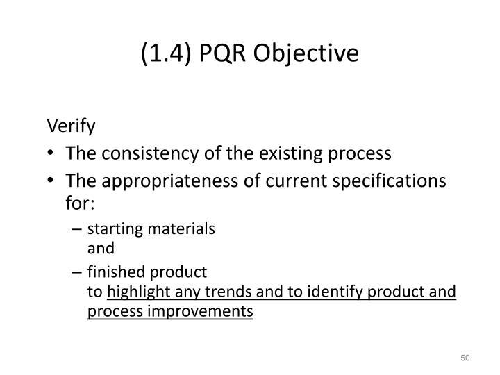 (1.4) PQR Objective