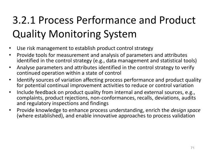 3.2.1 Process Performance and Product Quality Monitoring System