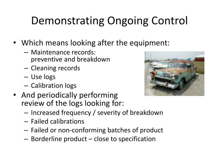 Demonstrating Ongoing Control