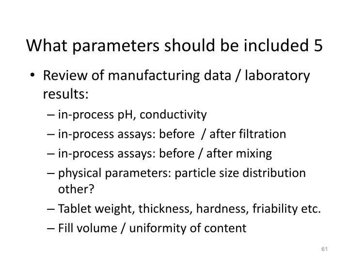 What parameters should be included 5