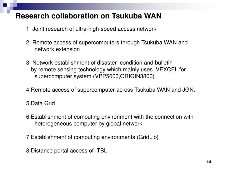 Research collaboration on Tsukuba WAN