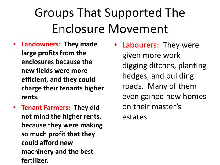 Groups That Supported The Enclosure Movement
