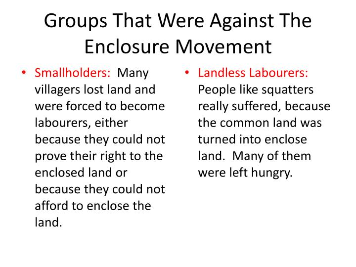 Groups That Were Against The Enclosure Movement