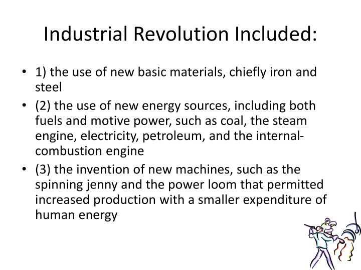 Industrial Revolution Included: