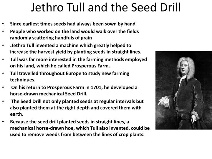 Jethro Tull and the Seed Drill