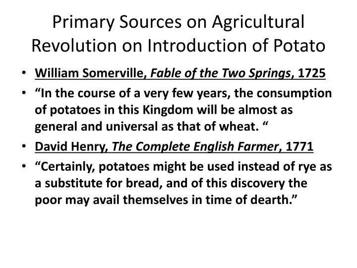 Primary Sources on Agricultural Revolution on Introduction of Potato