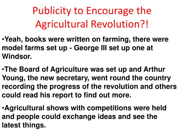 Publicity to Encourage the Agricultural Revolution?!