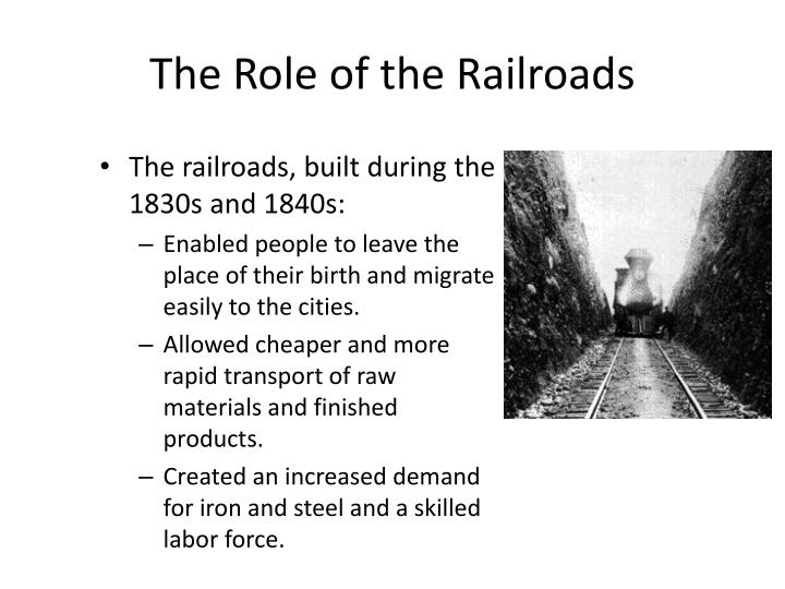The Role of the Railroads