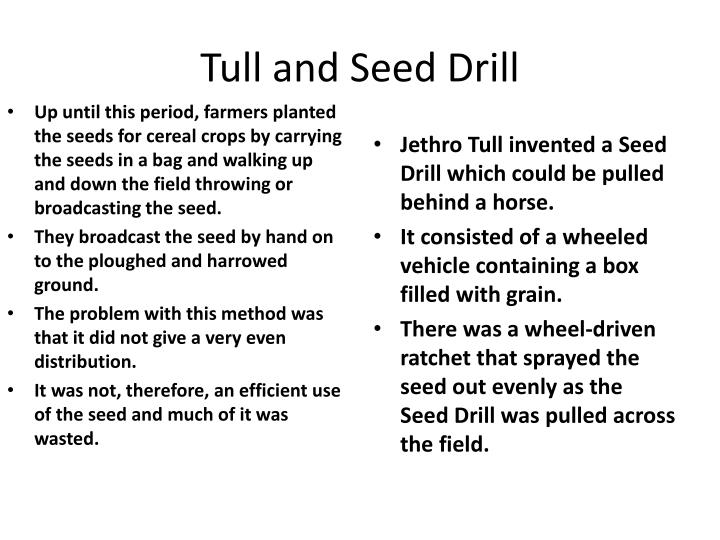 Tull and Seed Drill