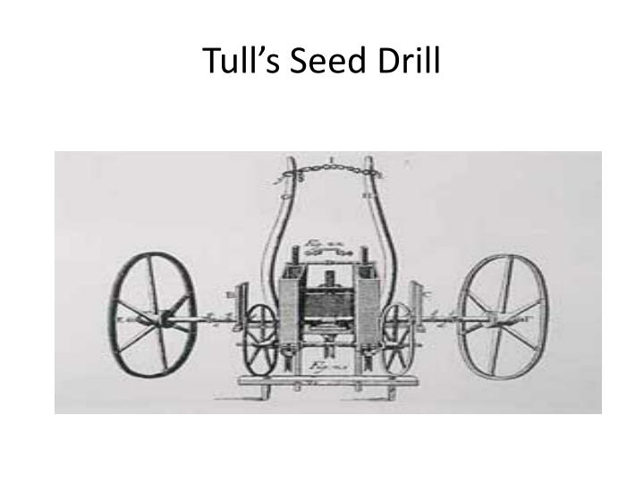 Tull's Seed Drill