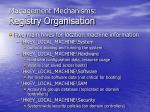 management mechanisms registry organisation