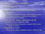 management mechanisms the registry