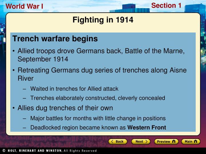Trench warfare begins
