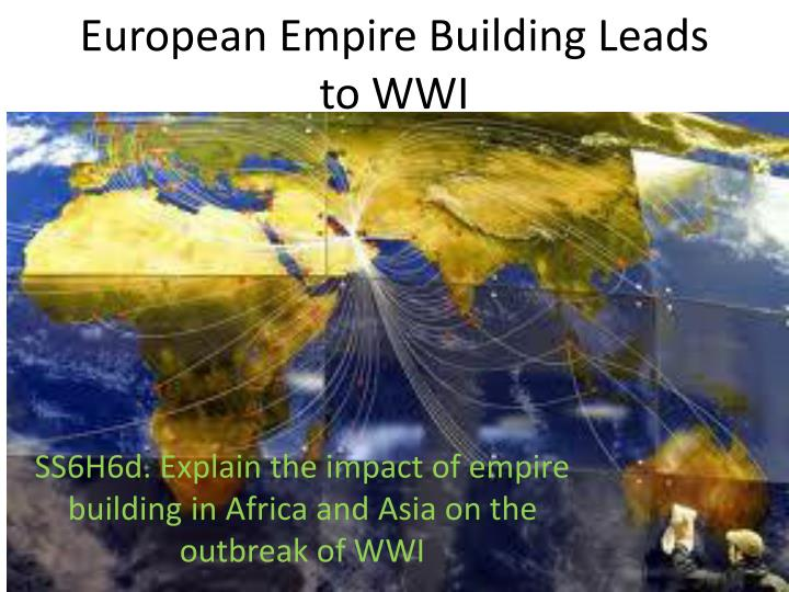 european empire building leads to wwi n.