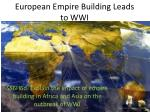 european empire building leads to wwi