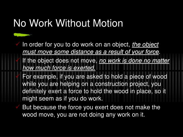 No work without motion