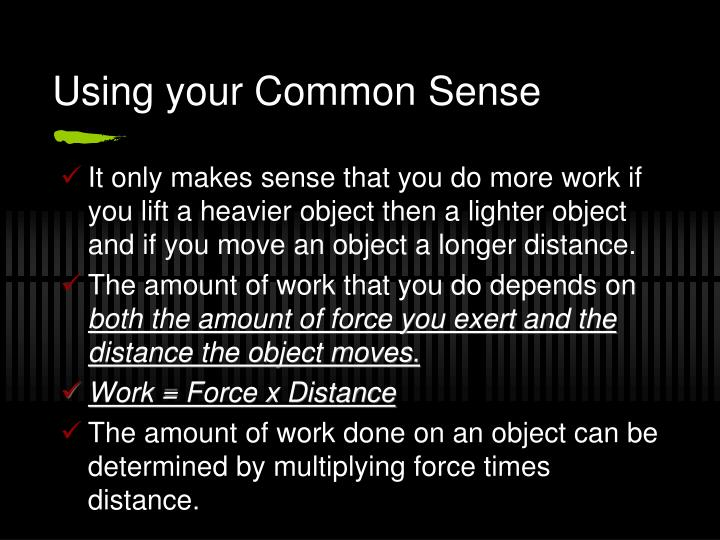 Using your Common Sense