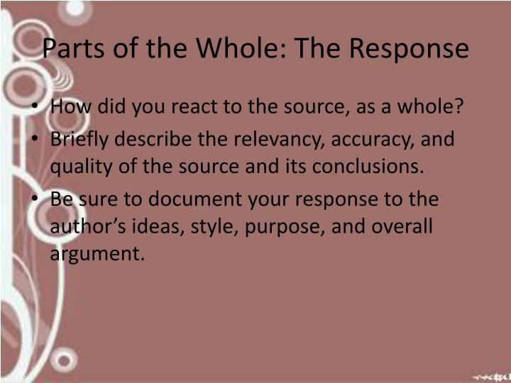 Parts of the Whole: The Response