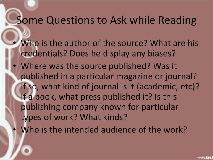 Some Questions to Ask while Reading