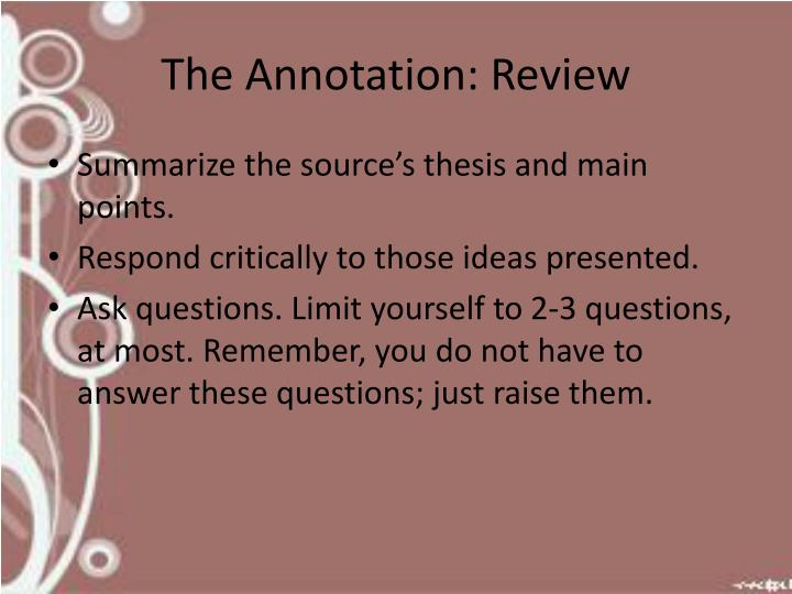 The Annotation: Review