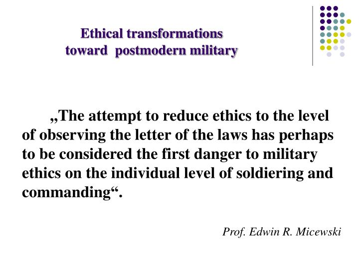 Ethical transformations