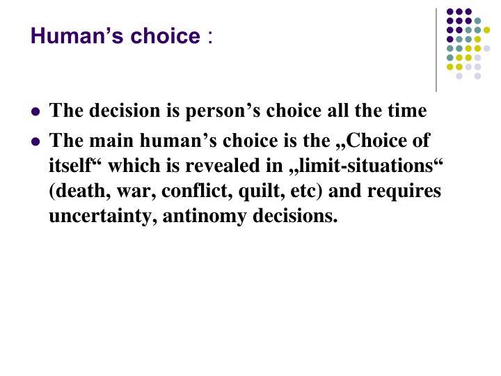 Human's choice