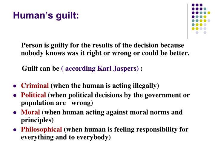 Human's guilt: