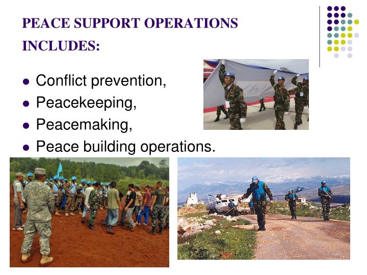 Peace support operations includes