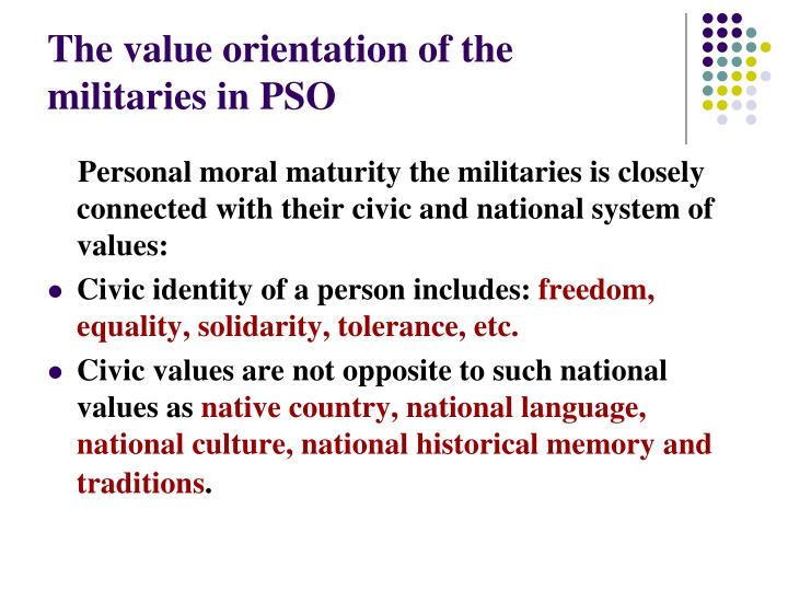 The value orientation of the militaries in PSO