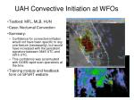 uah convective initiation at wfos