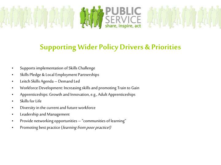 Supporting Wider Policy Drivers & Priorities