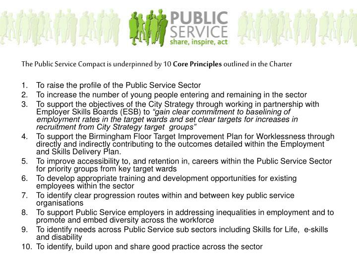 The Public Service Compact is underpinned by 10