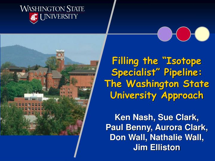 Filling the isotope specialist pipeline the washington state university approach