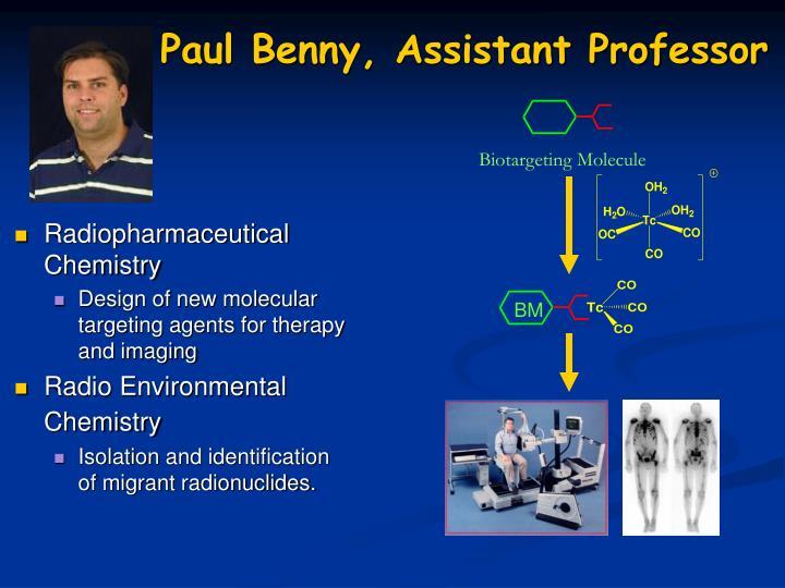 Paul Benny, Assistant Professor
