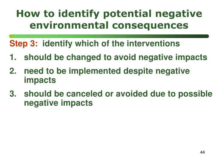How to identify potential negative environmental consequences